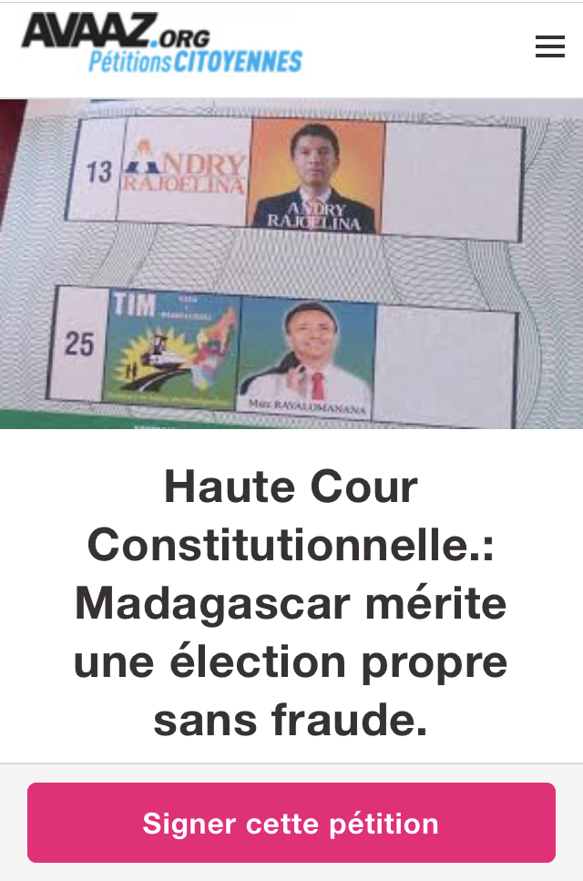 https://secure.avaaz.org/fr/community_petitions/Haute_Cour_Constitutionnelle_Madagascar_merite_une_election_propre_sans_fraude/